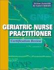 9780721677422: Geriatric Nurse Practitioner: Certification Review