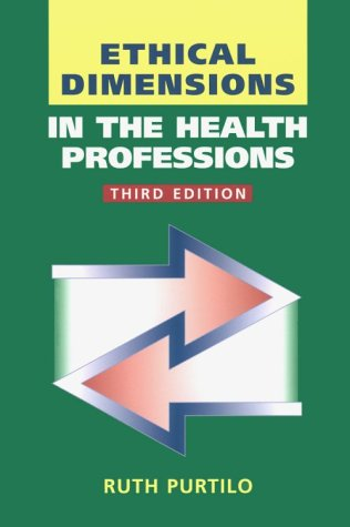 9780721677996: Ethical Dimensions in the Health Professions, 3e
