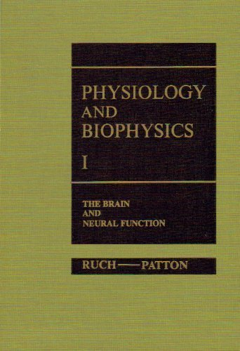 9780721678214: Physiology and Biophysics: The Brain and Neural Function v. 1