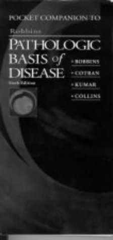 9780721678597: Pocket Companion to Robbins Pathologic Basis of Disease, 6e (Robbins Pathology)