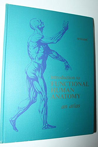 9780721679457: Introduction to Functional Human Anatomy: An Atlas
