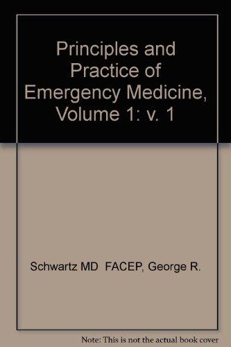9780721680279: 001: Principles and Practice of Emergency Medicine