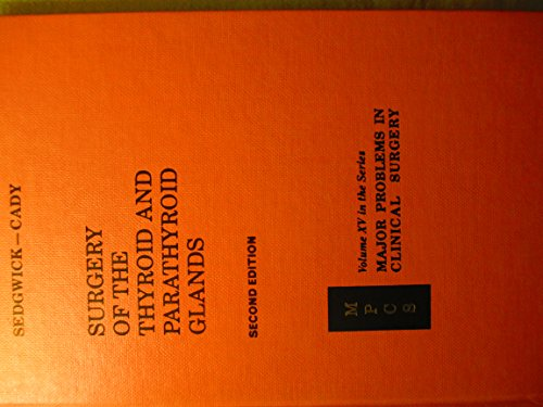 9780721680545: Surgery of the Thyroid and Parathyroid Glands (Major Problems in Clinical Surgery)