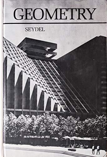 Geometry, an Exercise in Reasoning: Seydel, Ken