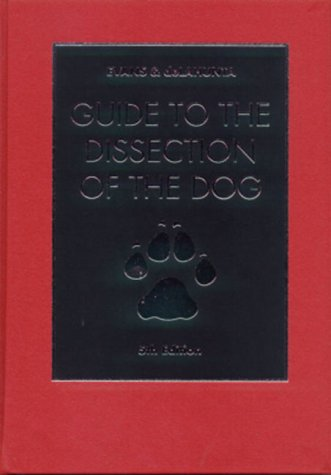 9780721680798: Guide to the Dissection of the Dog, 5e