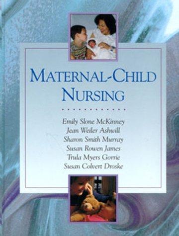 Maternal-Child Nursing: Emily Slone McKinney