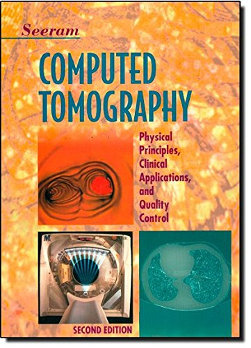 9780721681733: Computed Tomography: Physical Principles, Clinical Applications, and Quality Control
