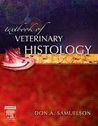 9780721681740: Textbook of Veterinary Histology, 1e