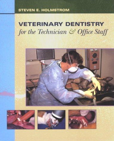 9780721681870: Veterinary Dentistry for the Technician and Office Staff, 1e