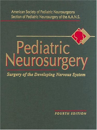 9780721682099: Pediatric Neurosurgery: Surgery of the Developing Nervous System