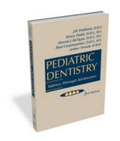 9780721682389: Pediatric Dentistry: Infancy Through Adolescence