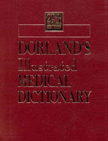 9780721682617: Dorland's Illustrated Medical Dictionary - Deluxe (Dorland's Medical Dictionary)