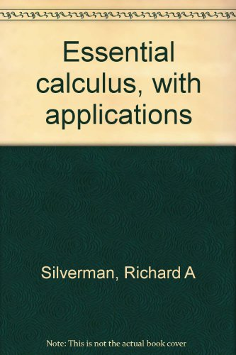 9780721682761: Essential calculus, with applications