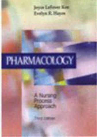 9780721682990: Pharmacology: A Nursing Process Approach