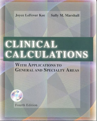 9780721683041: Clinical Calculations: With Applications to General and Specialty Areas (With CD-ROM for Windows & Macintosh)