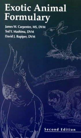 Exotic Animal Formulary: Carpenter, James W.;