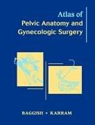 9780721683188: Atlas of Pelvic Anatomy and Gynecologic Surgery