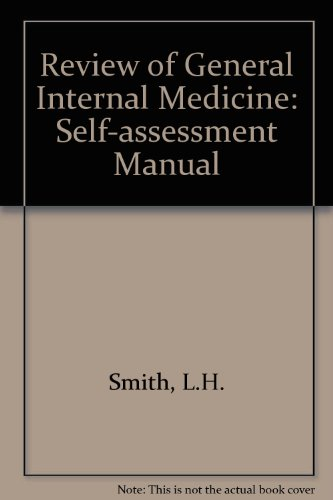Review of General Internal Medicine a Self: Smith, Lloyd With
