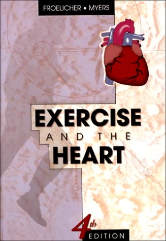 9780721684505: Exercise and the Heart, 4e