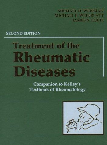 9780721684642: Treatment of the Rheumatic Diseases: Companion to Kelley's Textbook of Rheumatology