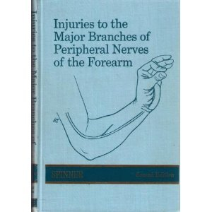 9780721685243: Injuries to the Major Branches of Peripheral Nerves of the Forearm