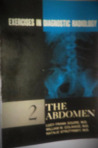 9780721685267: Exercises in Diagnostic Radiology #2: The Abdomen
