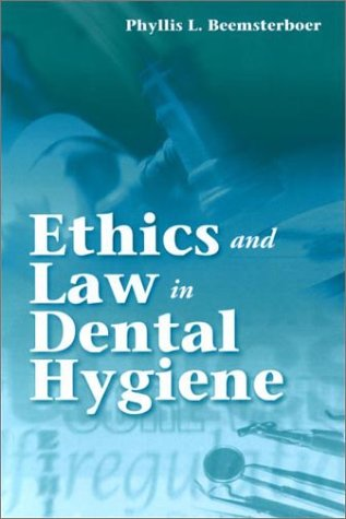 9780721685359: Ethics and Law in Dental Hygiene Practice