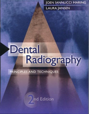 9780721685458: Dental Radiography: Principles and Techniques, 2e