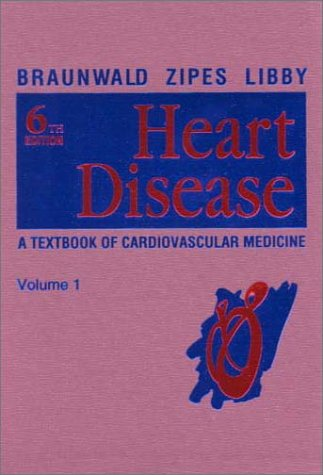 9780721685618: Heart Disease: A Textbook of Cardiovascular Medicine (Braunwald's Heart Disease (2 Vol.))