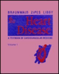 9780721685625: Heart Disease Volume 1 of 2-Volume Set: A Textbook of Cardiovascular Medicine
