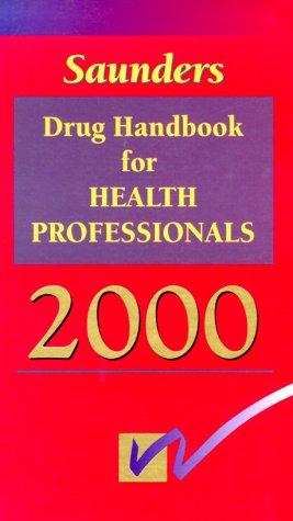 9780721685687: Saunders Drug Handbook for Health Professionals 2000 (Mosby's Drug Consult for Health Professionals)