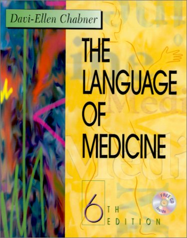 9780721685694: The Language of Medicine: A Write-In Text Explaining Medical Terms (Book with CD-ROM)