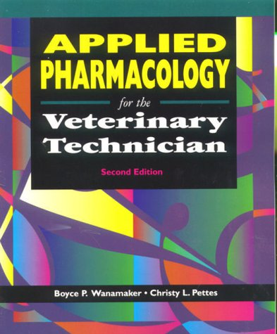 9780721685779: Applied Pharmacology for the Veterinary Technician, 2e