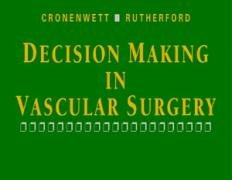 9780721686844: Decision Making in Vascular Surgery