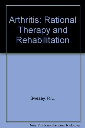 9780721686905: Arthritis: Rational Therapy and Rehabilitation