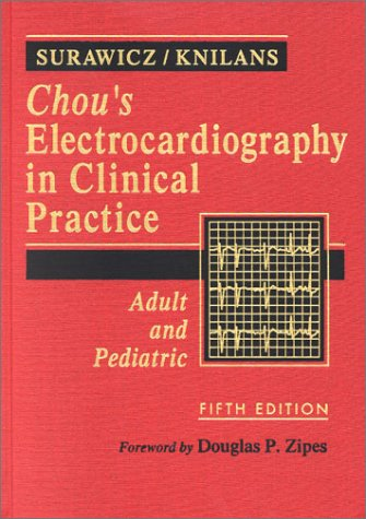 9780721686974: Chou's Electrocardiography in Clinical Practice