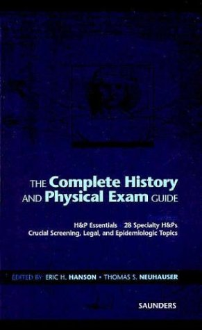 9780721687124: The Complete History and Physical Exam Guide, 1e