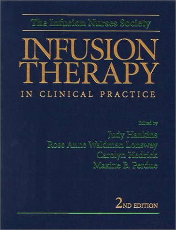 9780721687162: Infusion Therapy in Clinical Practice, 2e