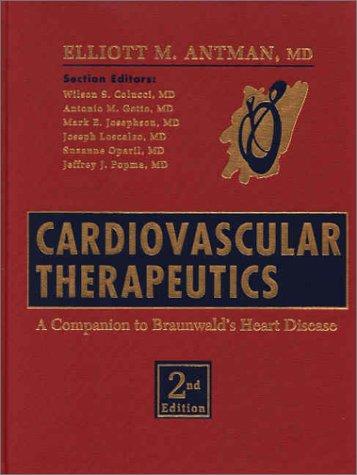 9780721687339: Cardiovascular Therapeutics: A Companion to Braunwald's Heart Disease