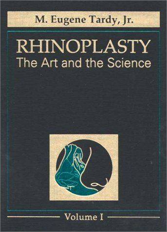 9780721687551: Rhinoplasty: the Art & the Science 2 Volume Set