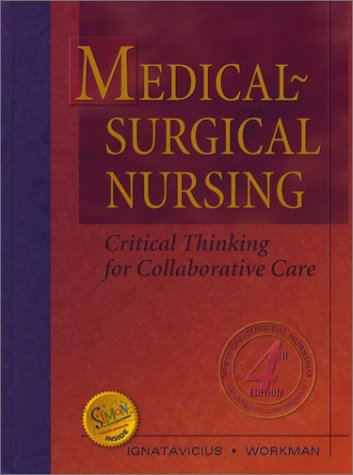9780721687629: Medical-Surgical Nursing: Critical Thinking for Collaborative Care (Single Volume)