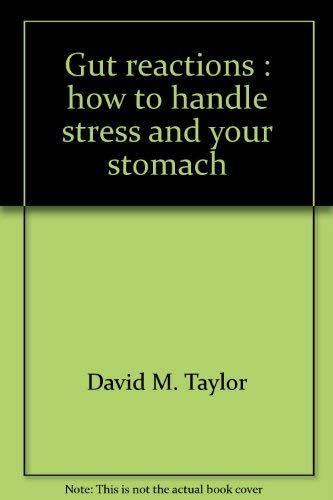 9780721687667: Gut reactions: How to handle stress and your stomach