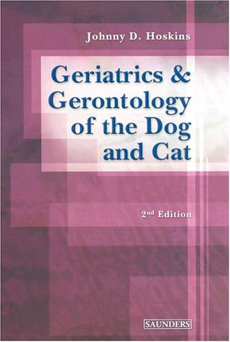 9780721687995: Geriatrics and Gerontology of the Dog and Cat