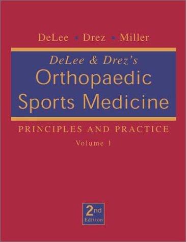 9780721688459: Delee & Drez's Orthopaedic Sports Medicine: Principles and Practice (2 Volume Set)