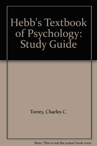 9780721688817: Textbook of Psychology: Study Gde by Torrey, Charles C.; Hebb, Donald O.