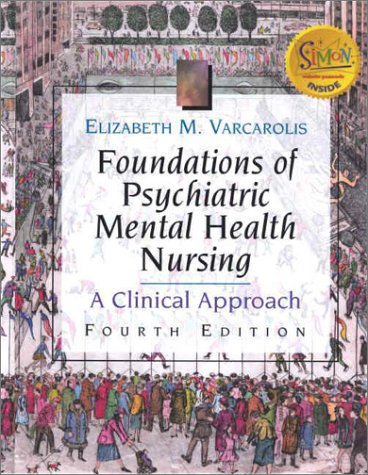 9780721688961: Foundations of Psychiatric Mental Health Nursing: A Clinical Approach
