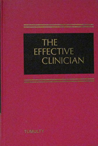 9780721689159: The Effective Clinician: His Methods and Approach to Diagnosis and Care