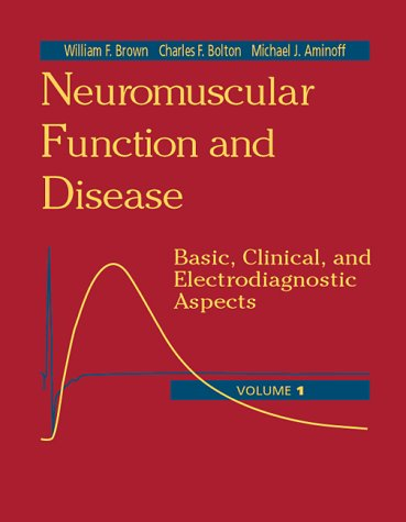 9780721689227: Neuromuscular Function and Disease: Basic, Clinical, and Electrodiagnostic Aspects, 2-Volume Set
