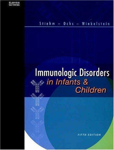 9780721689647: Immunologic Disorders in Infants and Children