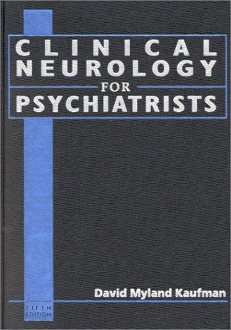 9780721689951: Clinical Neurology for Psychiatrists (Major Problems in Neurology)